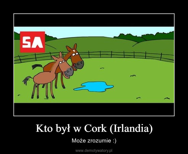 Kto był w Cork (Irlandia) – Może zrozumie :)