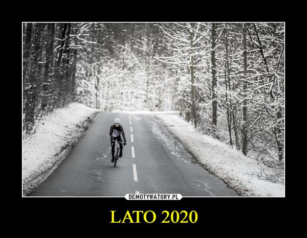 LATO 2020 –