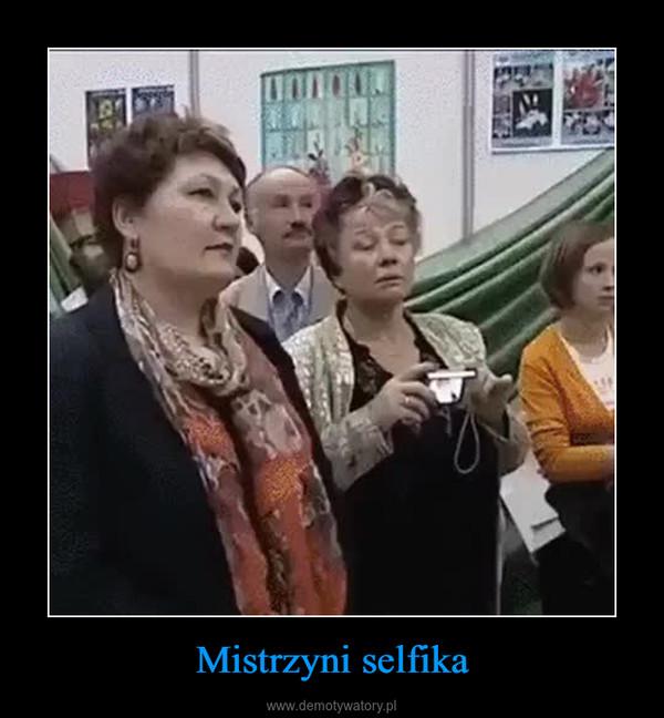 Mistrzyni selfika –