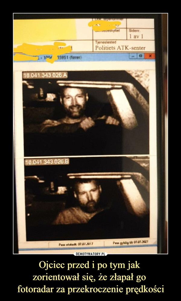 Ojciec przed i po tym jak zorientował się, że złapał go fotoradar za przekroczenie prędkości –
