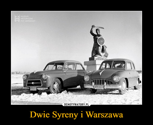 Dwie Syreny i Warszawa –