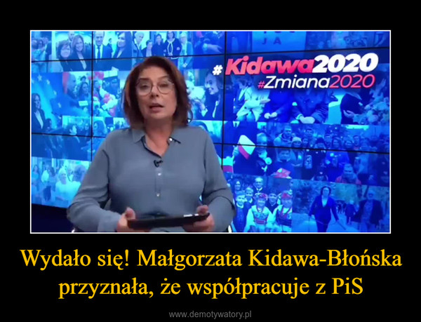 Wydało się! Małgorzata Kidawa-Błońska przyznała, że współpracuje z PiS –