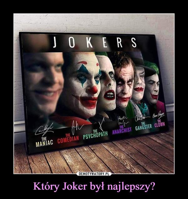 Który Joker był najlepszy? –