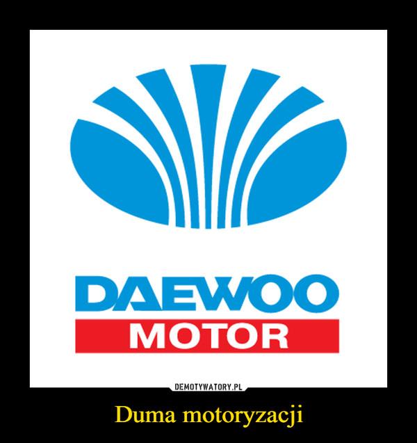 Duma motoryzacji –