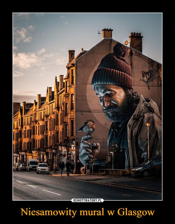 Niesamowity mural w Glasgow –