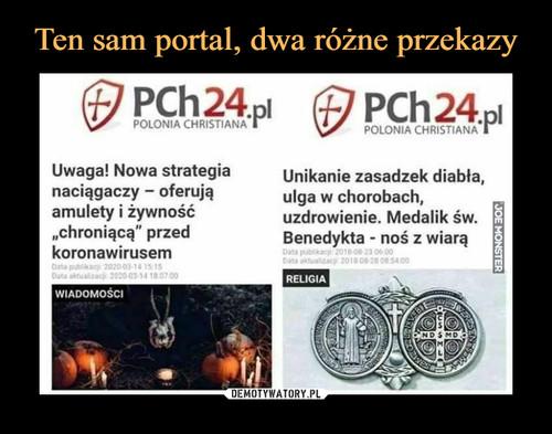 Ten sam portal, dwa różne przekazy