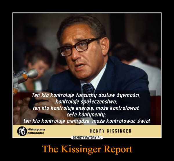 The Kissinger Report –