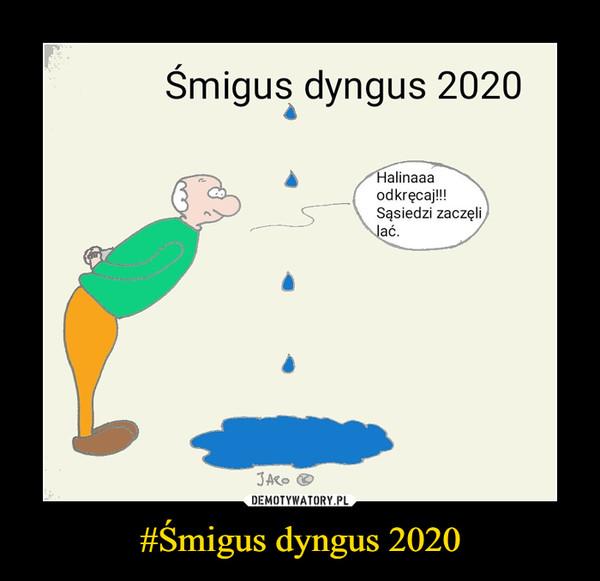 #Śmigus dyngus 2020 –
