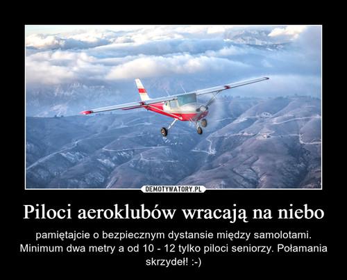 Piloci aeroklubów wracają na niebo