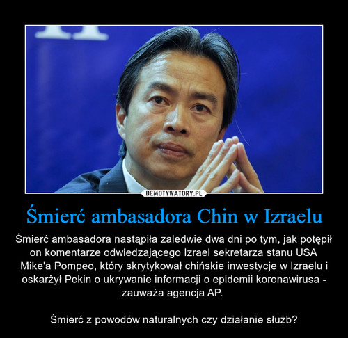 Śmierć ambasadora Chin w Izraelu