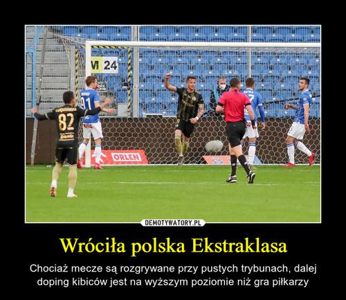 Wróciła polska Ekstraklasa