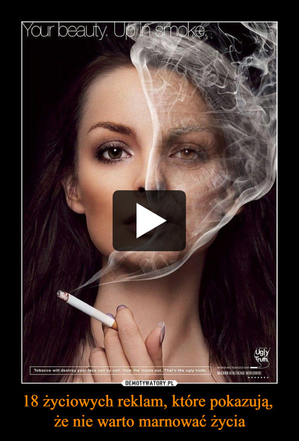 18 życiowych reklam, które pokazują, że nie warto marnować życia –