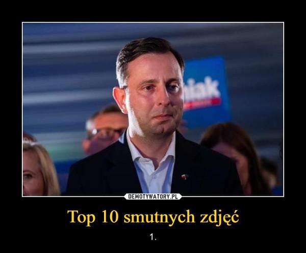 Top 10 smutnych zdjęć – 1.