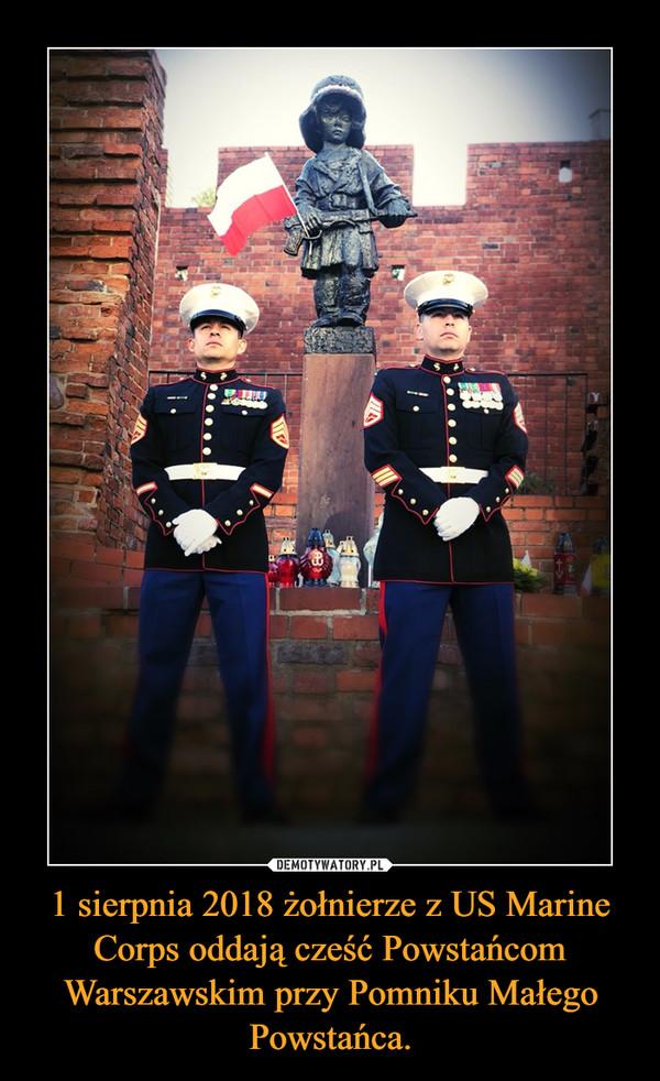 1 sierpnia 2018 żołnierze z US Marine Corps oddają cześć Powstańcom Warszawskim przy Pomniku Małego Powstańca. –