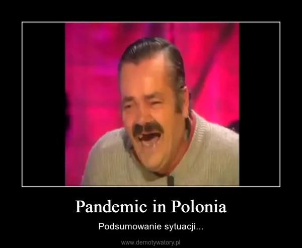 Pandemic in Polonia – Podsumowanie sytuacji...