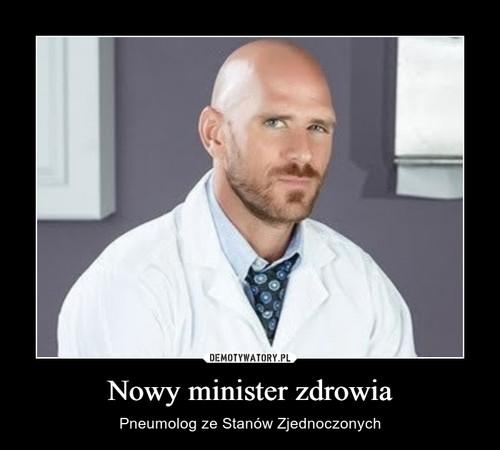 Nowy minister zdrowia