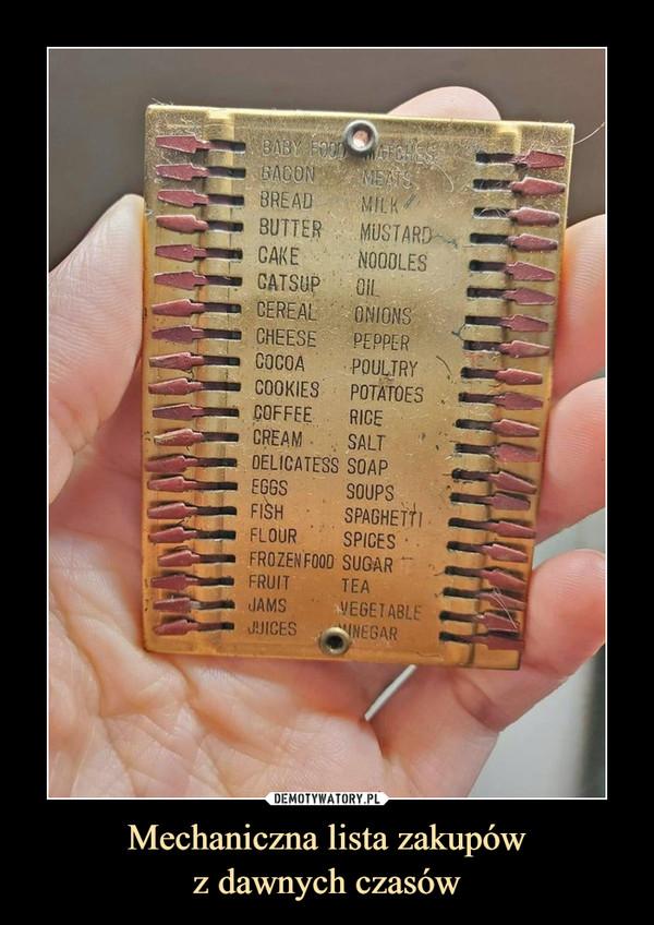 Mechaniczna lista zakupówz dawnych czasów –