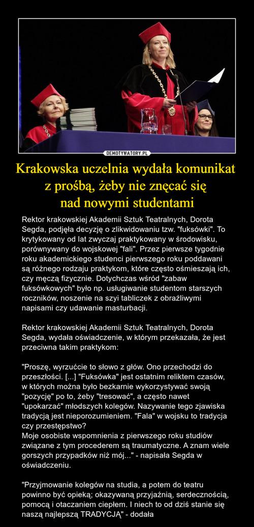 Krakowska uczelnia wydała komunikat  z prośbą, żeby nie znęcać się  nad nowymi studentami