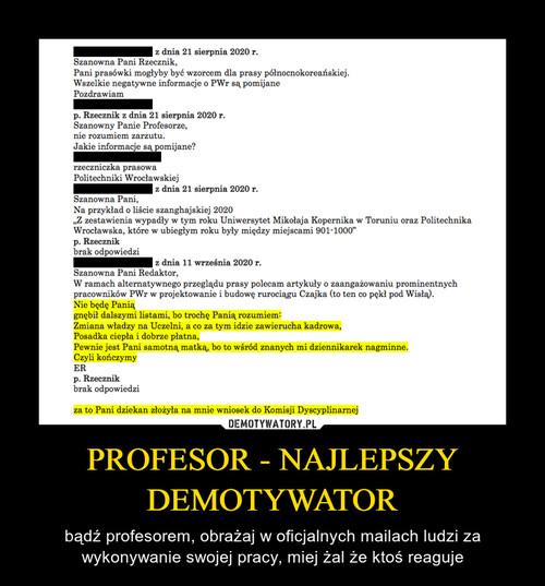 PROFESOR - NAJLEPSZY DEMOTYWATOR