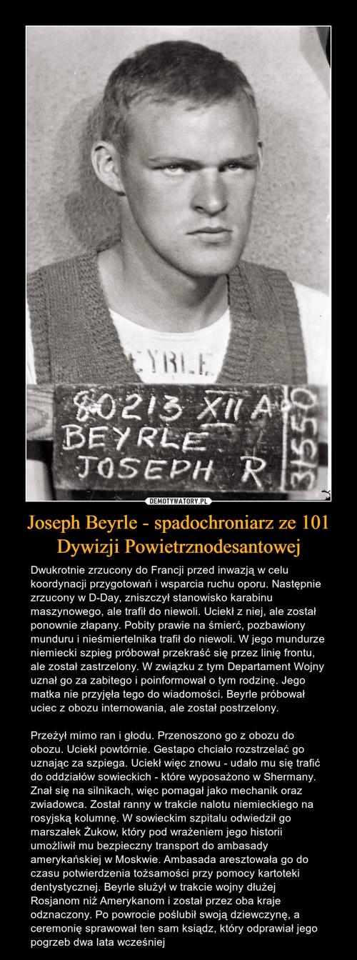 Joseph Beyrle - spadochroniarz ze 101 Dywizji Powietrznodesantowej