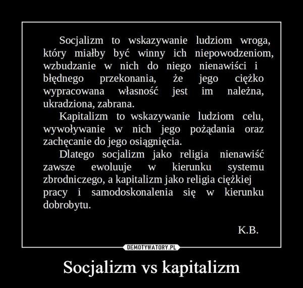 Socjalizm vs kapitalizm –