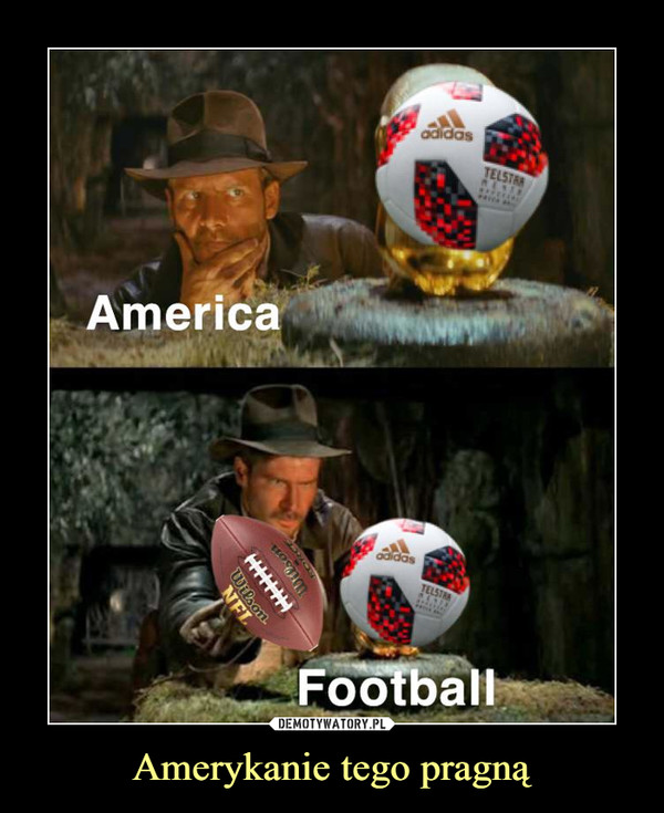 Amerykanie tego pragną –  America Football