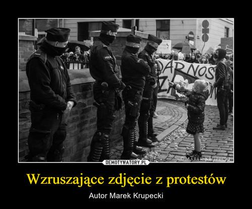 Wzruszające zdjęcie z protestów