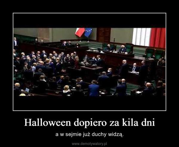 Halloween dopiero za kila dni – a w sejmie już duchy widzą.
