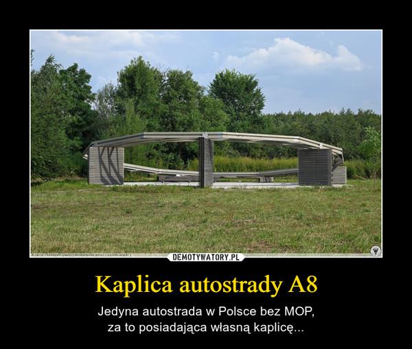Kaplica autostrady A8