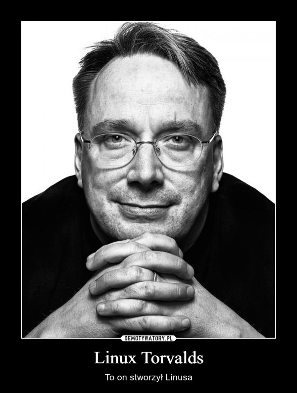 Linux Torvalds – To on stworzył Linusa