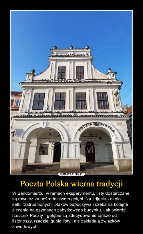 Poczta Polska wierna tradycji