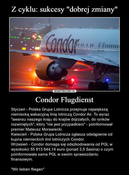"Z cyklu: sukcesy ""dobrej zmiany"" Condor Flugdienst"