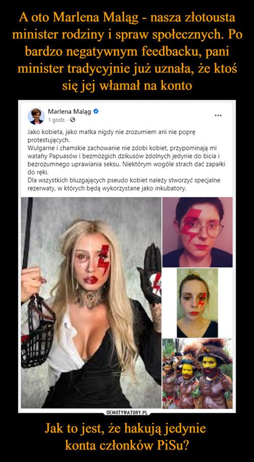 A oto Marlena Maląg - nasza złotousta minister rodziny i spraw społecznych. Po bardzo negatywnym feedbacku, pani minister tradycyjnie już uznała, że ktoś się jej włamał na konto Jak to jest, że hakują jedynie  konta członków PiSu?