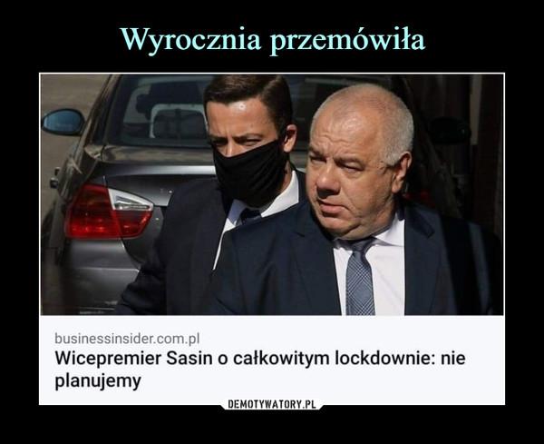–  businessinsider.com.plWicepremier Sasin o całkowitym lockdownie: nieP anuJemy
