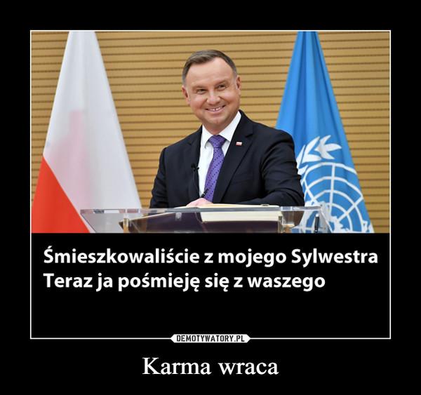 Karma wraca –