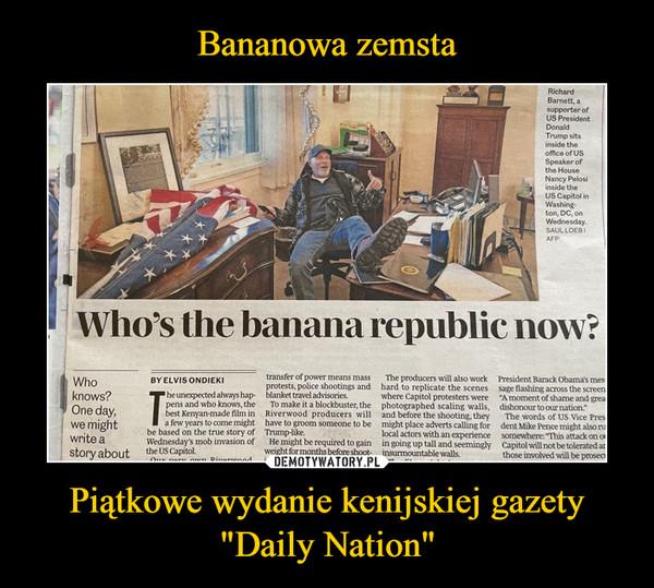 """Piątkowe wydanie kenijskiej gazety """"Daily Nation"""" –"""