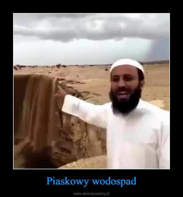 Piaskowy wodospad –