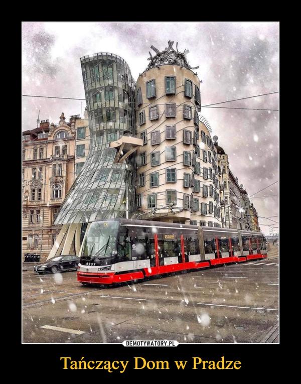 Tańczący Dom w Pradze –