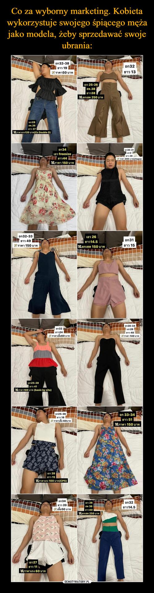 Co za wyborny marketing. Kobieta wykorzystuje swojego śpiącego męża jako modela, żeby sprzedawać swoje ubrania: