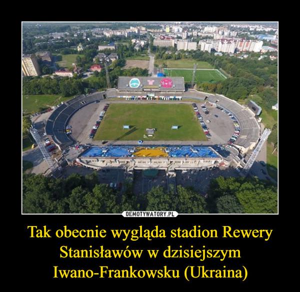 Tak obecnie wygląda stadion Rewery Stanisławów w dzisiejszym Iwano-Frankowsku (Ukraina) –