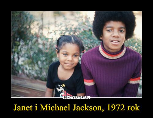 Janet i Michael Jackson, 1972 rok