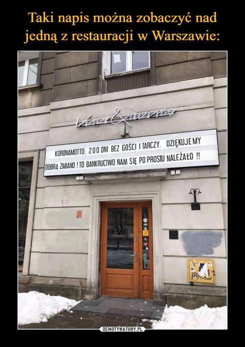 Taki napis można zobaczyć nad jedną z restauracji w Warszawie: