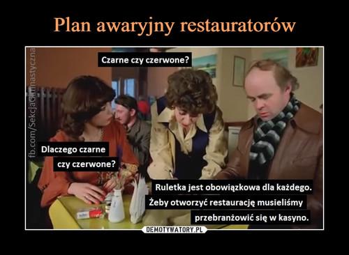 Plan awaryjny restauratorów