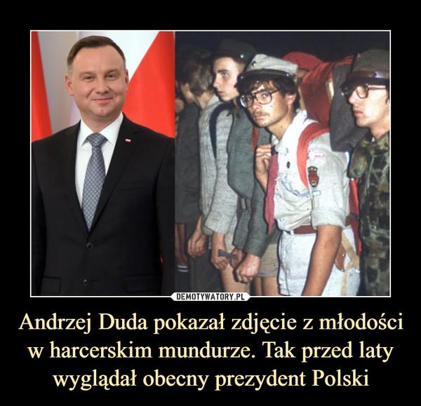 Andrzej Duda pokazał zdjęcie z młodości w harcerskim mundurze. Tak przed laty wyglądał obecny prezydent Polski –