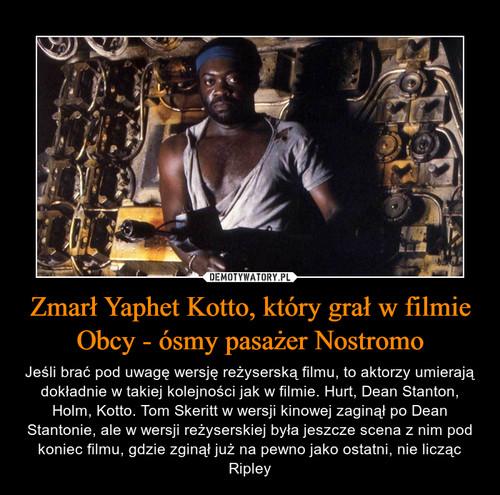 Zmarł Yaphet Kotto, który grał w filmie Obcy - ósmy pasażer Nostromo