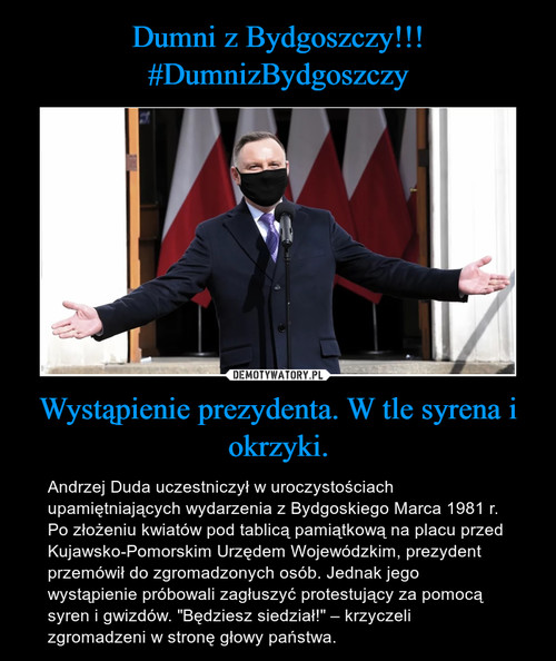 Dumni z Bydgoszczy!!! #DumnizBydgoszczy Wystąpienie prezydenta. W tle syrena i okrzyki.
