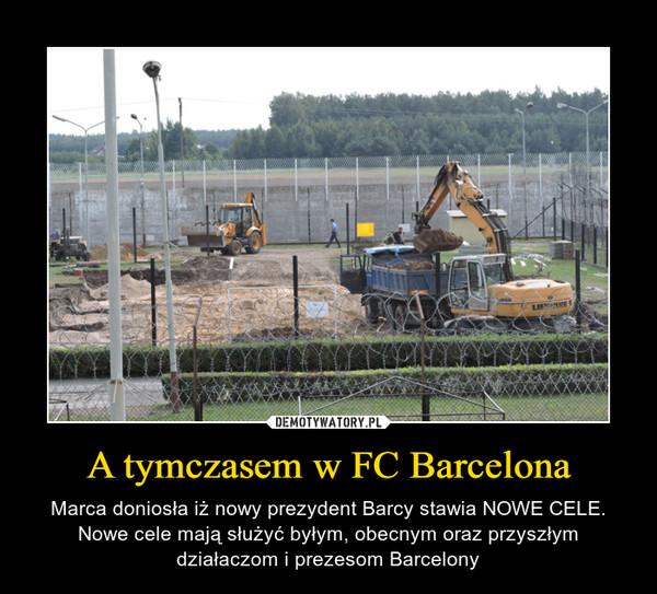 A tymczasem w FC Barcelona