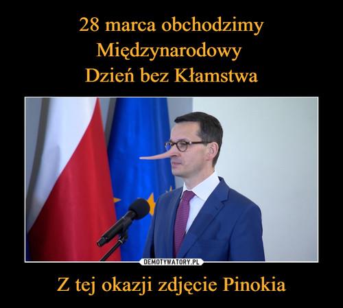 28 marca obchodzimy Międzynarodowy  Dzień bez Kłamstwa Z tej okazji zdjęcie Pinokia