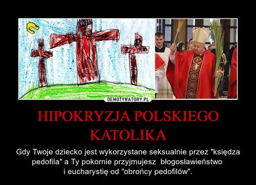 HIPOKRYZJA POLSKIEGO KATOLIKA