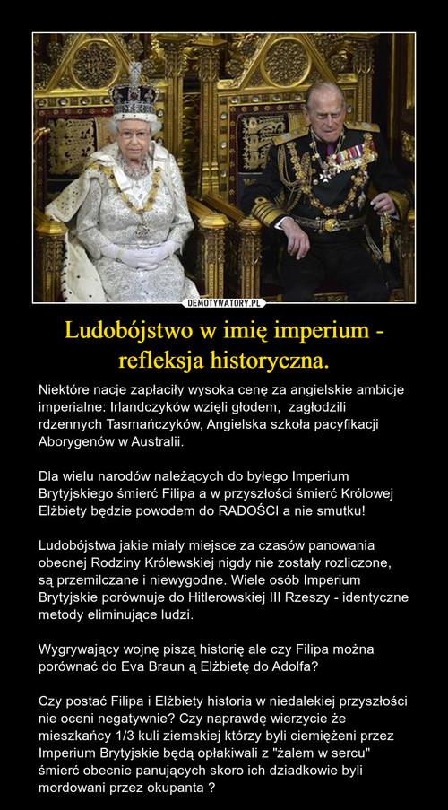 Ludobójstwo w imię imperium - refleksja historyczna.